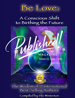"""PUBLISHED! #15 Excerpt featuring """"Be Love"""" Authors!"""
