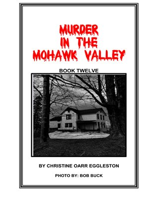 Murder in the Mohawk Valley Book 12