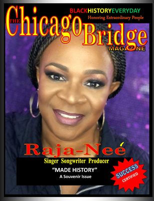 Success Certified Black History Everyday Internationally known Raja'-Nee