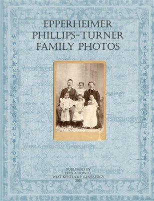Epperheimer, Phillips and Turner Family Photos