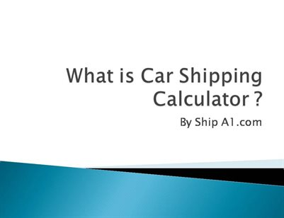 What Is Car Shipping Calculator