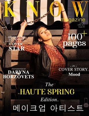 KNOW Magazine HAUTE SPRING Spécial Édition Vol. 6 April 2021_D