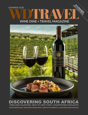 WINE DINE & TRAVEL MAGAZINE SUMMER 2020 SOUTH AFRICA EDITION