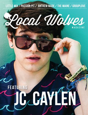 LOCAL WOLVES // ISSUE 7 - JC CAYLEN