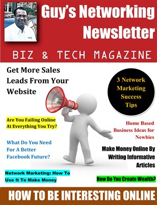 Guy's Networking Newsletter Biz and Tech Magazine October Issue