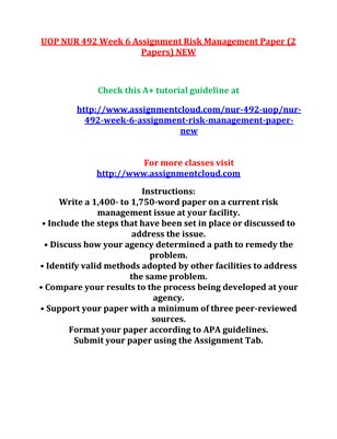 UOP NUR 492 Week 6 Assignment Risk Management Paper (2 Papers) NEW