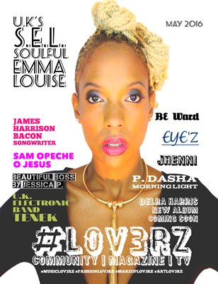 #LOV3RZ Independent Magazine May 2016