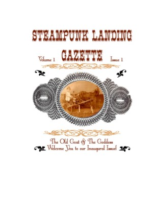 Steampunk Landing Gazette - Inaugural Edition