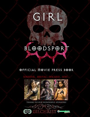 Girl Blood Sport Official Movie Press Book
