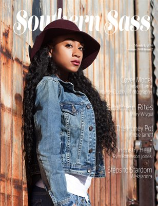 Southern Sass Magazine  Volume #3 Issue Two
