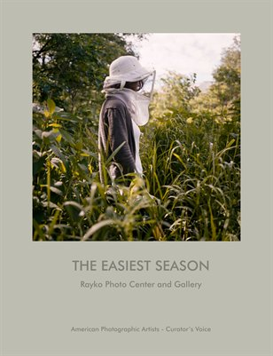 APA-SF Curator's Voice - THE EASIEST SEASON at Rayko Gallery