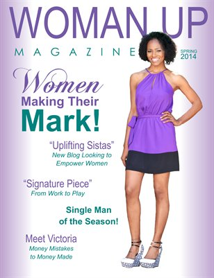 Woman Up Magazine - Spring 2014