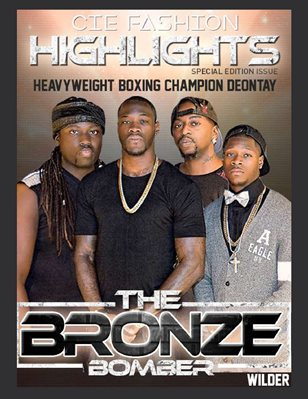 "CIE Fashion Magazine ""High Lights"" Special Edition W/ Deontay Wilder"