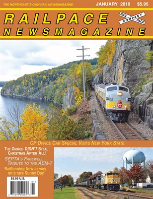 2019-01 JANUARY 2019 Railpace Newsmagazine