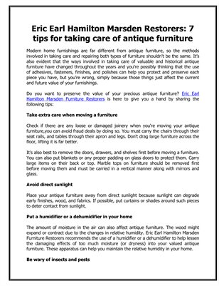 Eric Earl Hamilton Marsden Restorers: 7 tips for taking care of antique furniture