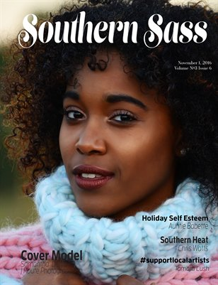 Southern Sass Magazine Volume #3 Issue Six