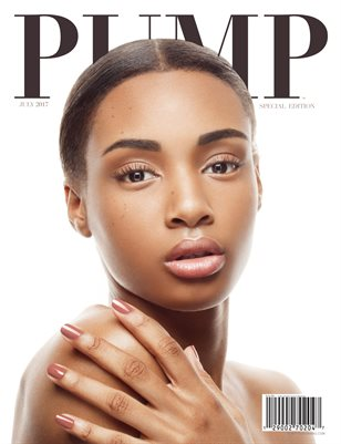 PUMP Magazine July 2017 The Beauty Editorial Edition