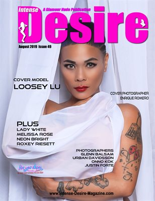 INTENSE DESIRE MAGAZINE - Cover Model Loosey Lu - August 2019