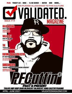 Validated Magazine ft. PF Cuttin
