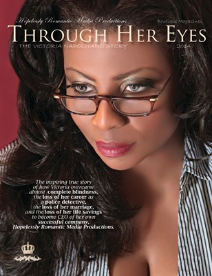 Through Her Eyes - The Victoria Napolitano Story