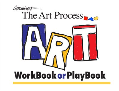 The Art Process WorkBook or PlayBook