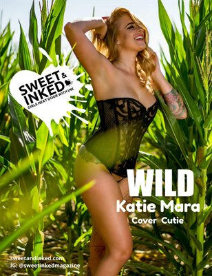 Sweet and Inked WILD Issue ft. Katie Mara