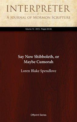 Say Now Shibboleth, or Maybe Cumorah