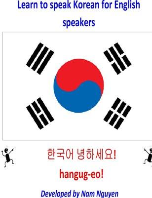 Learn to Speak Korean for English Speakers