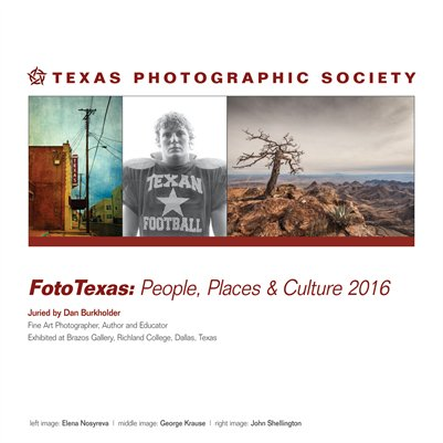 FotoTexas: People, Places & Culture
