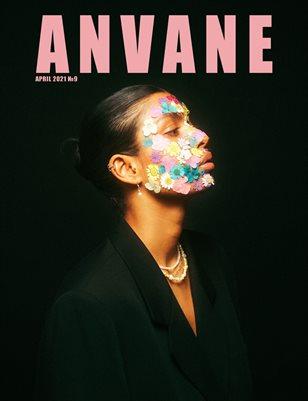 ANVANE | APRIL - VOL9 | 2021