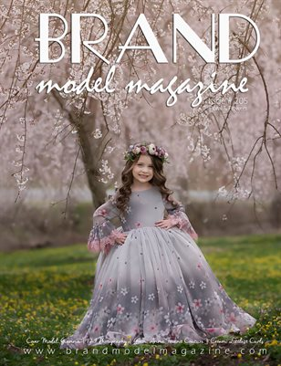 Brand Model Magazine  Issue # 205, Floral & Flowers