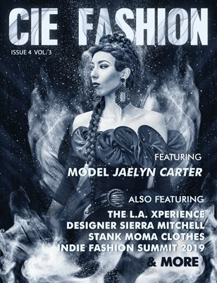 CIE Fashion Magazine Feat: Jaelyn Carter W/ The L.A. Xperience