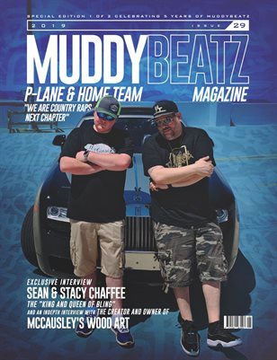 P-Lane & Home Team Edition #29 MuddyBeatz Magazine