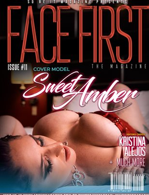 FACE FIRST MAGAZINE ISSUE 11 (SWEET AMBER)