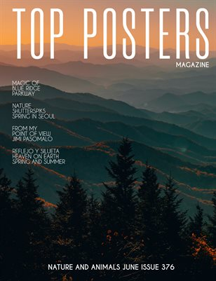 TOP POSTERS MAGAZINE- NATURE AND ANIMALS JUNE (Vol 376)