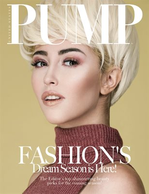 PUMP Magazine - Fashion's Dream Season - June 2018