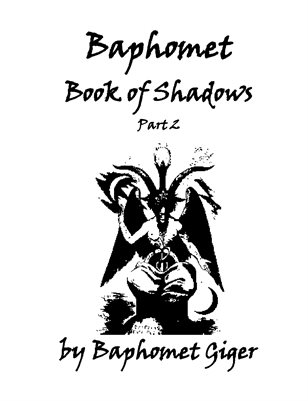 Baphomet Book of Shadows Part 2