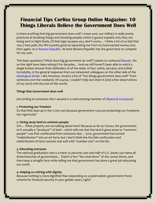 Financial Tips Corliss Group Online Magazine: 10 Things Liberals Believe the Government Does Well