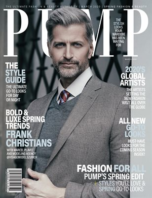 PUMP Magazine - March 2020 - Special Edition - Fashion - Featuring Frank Christians