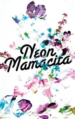 Neon Mamacita: Floral