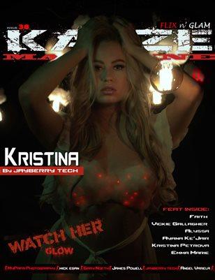 Kayze Magazine Issue 38 - KRISTINA - Flix n; Glam