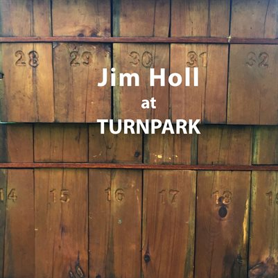 Jim Holl at Turn Park