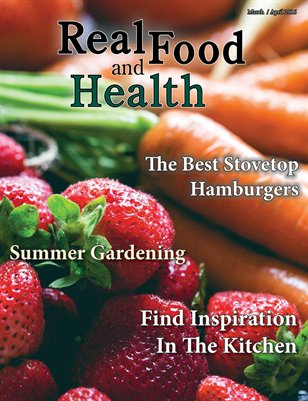 Real Food and Health March / April 2016