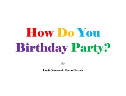 How Do You Birthday Party?
