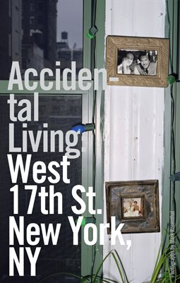 Accidental Living: West 17th St., New York, NY