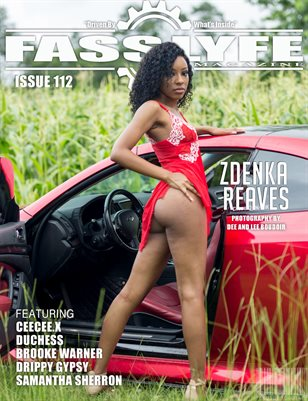 FASS LYFE ISSUE 112 FT. ZDENKA REAVES