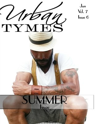Urban Tymes June Summer Issue