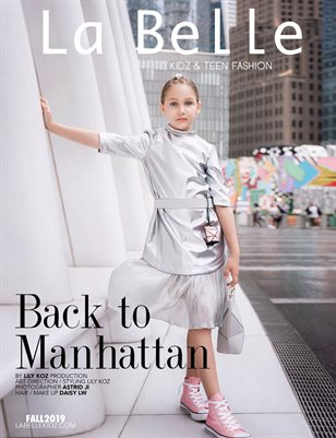 La Belle Kidz & Teen Fashion Magazine - Fall 2019 / New York Edition