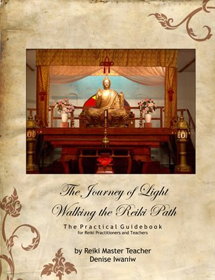 The Journey of Light; Walking the Reiki Path