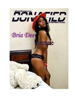 Bonafied Magazine Brie Dee